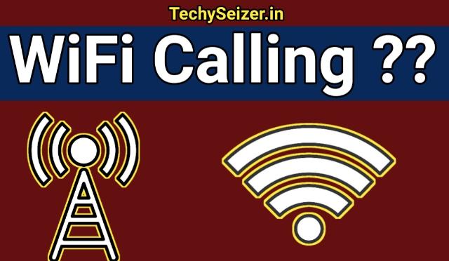 Wifi Calling क्या है