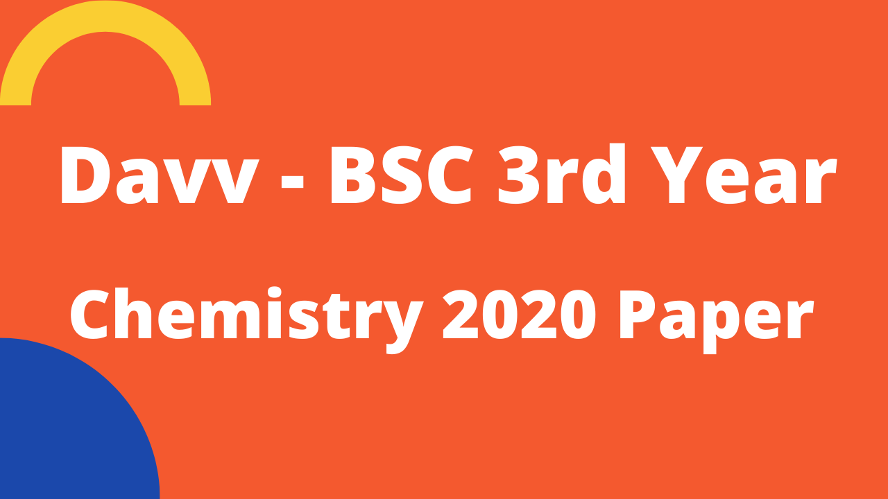 BSC 3rd year chemistry paper 2020 DAVV